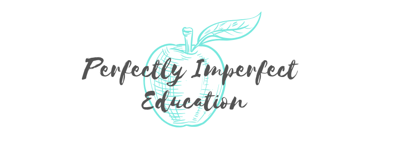 Perfectly Imperfect Education